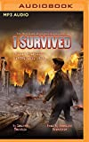 I Survived the San Francisco Earthquake, 1906: Book 5 of the I Survived Series