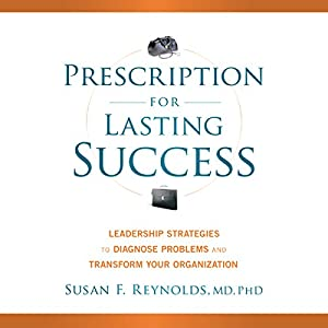 Prescription for Lasting Success Audiobook