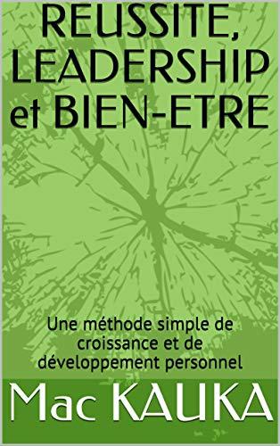 Les méthodes de votre bien-être personnel (French Edition)