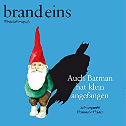 brand eins audio: Heimliche Helden