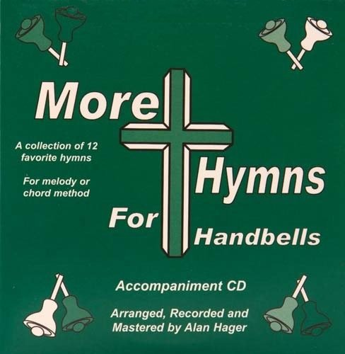 Hager CD - More Hymns for Handbells (12 Hymns; All Ages) (Crown Safety Track)