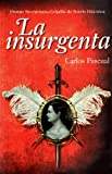 La Insurgenta, Pascoul and Pascual, Carlos, 607429898X