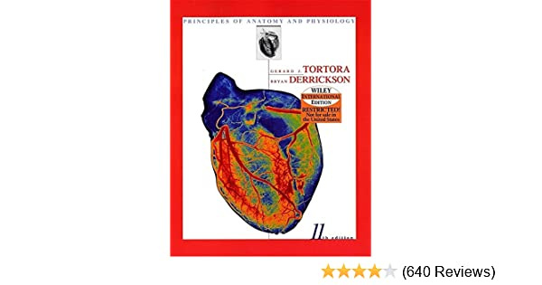 Principles of Anatomy and Physiology: GERARD J. TORTORA ...