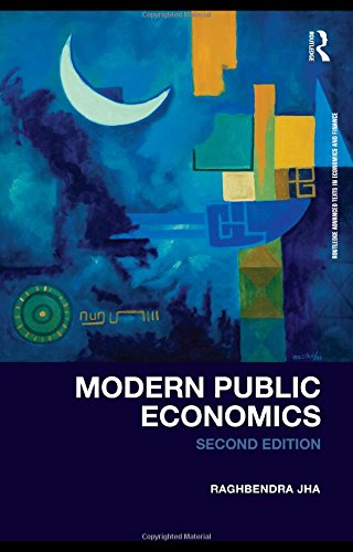 Modern Public Economics Second Edition (Routledge Advanced Texts in Economics and Finance)