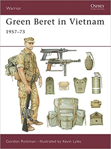 4d4e0e59ba067 Green Beret in Vietnam  Gordon L. Rottman
