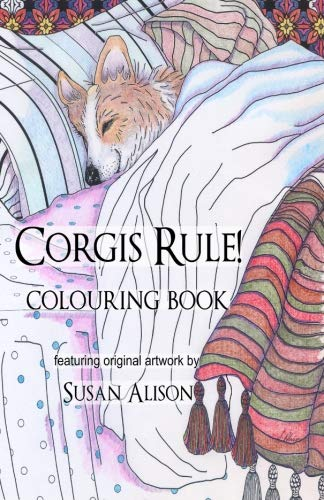 Corgis Rule! A dog lover's pocket size colouring -