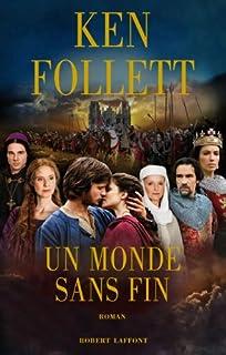 Un monde sans fin : roman, Follett, Ken