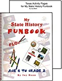 img - for My State History Funbook with Texas Activity Pages (State History from a Christian Perspective, Funbook, Texas) book / textbook / text book
