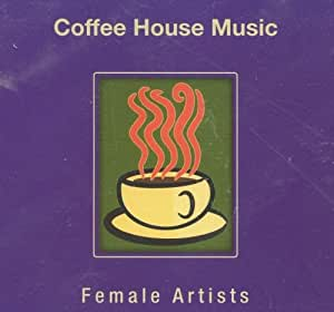 Various coffee house music female artists music for House music bands