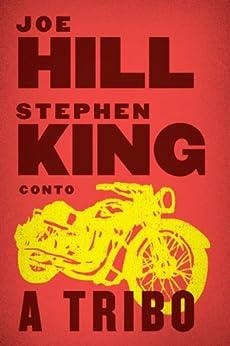 A Tribo por [Hill, Joe, Stephen King]