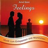 Feelings - Sanfte Musik zum Entspannen und Wohlfühlen