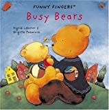 Busy Bears, Brigitte Pokornik and Sigrid Leberer, 0789207249