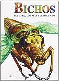 Bichos: Los Insectos más Terroríficos (Criaturas Terroríficas)