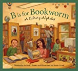 B Is for Bookworm, Anita C. Prieto, 1585361453