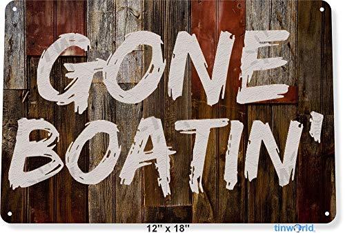 - TIN Sign Gone Boating Fish Fishing Boats Marina Lake Beach House Metal Decor B273 Tin Sign 7.8inch11.8inch
