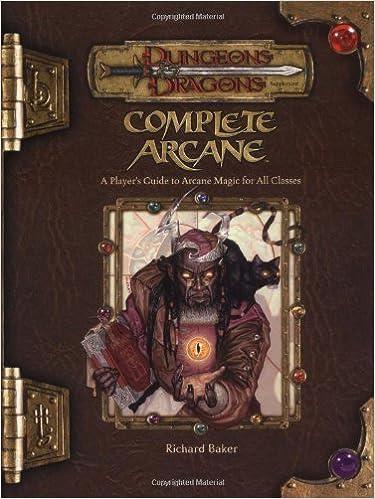 Android google book downloader Complete Arcane Handbook: A Player's Guide to Arcane Magic Use (Dungeons & Dragons) by Richard Baker (30-Nov-2004) Hardcover PDF DJVU FB2 B013ILV1IM