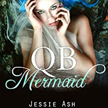 QB Mermaid Audiobook by Jessie Ash Narrated by Tiffany Marz