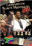 DVD : Ladysmith Black Mambazo: Live!