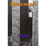 Delirious New York: A Retroactive Manifesto for