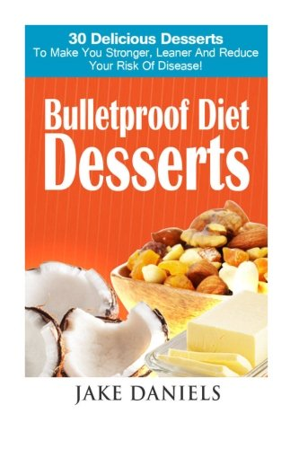 Salvation centre cambodia download bulletproof diet desserts 30 download bulletproof diet desserts 30 bulletproof dessert recipes you cant live without book pdf audio idzsmtkq6 forumfinder Gallery