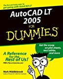AutoCAD LT 2005 for Dummies, Mark Middlebrook, 0764572806