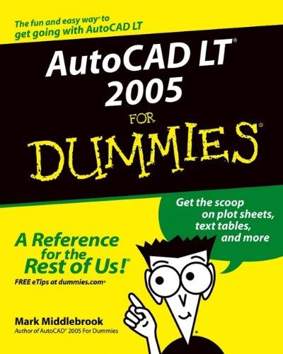 [Free] AutoCAD LT 2005 For Dummies<br />[D.O.C]