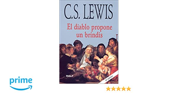 El diablo propone un brindis Bibilioteca C. S. Lewis: Amazon ...
