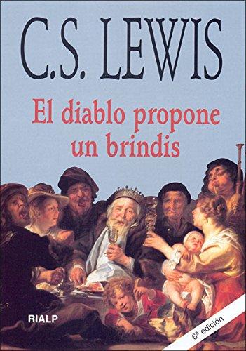 * El diablo propone un brindis (Bibilioteca C. S. Lewis) Tapa blanda – 1 ene 1992 Clive Staples Lewis Rialp 8432129356 Religión: general