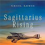 Sagittarius Rising, Cecil Lewis, 1848325193