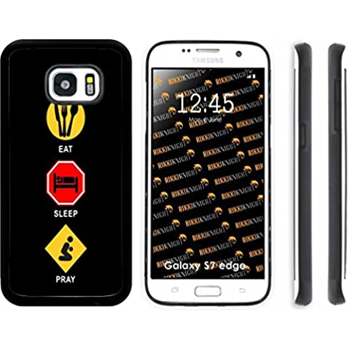 Rikki Knight Eat Sleep Pray Design Samsung Galaxy S7 Edge Case Cover (Black Rubber with front Bumper Protection) for Samsung Galaxy S7 Edge ONLY Sales