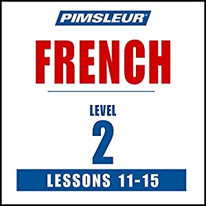 French Level 2 Lessons 11-15 Speech