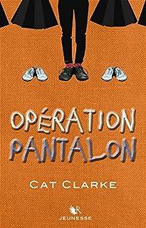 Opération Pantalon, Clarke, Cat