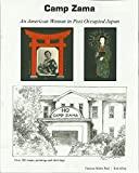 img - for CAMP ZAMA An American Woman in Post Occupied Japan book / textbook / text book