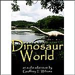 Dinosaur World  | Geoffrey T. Williams