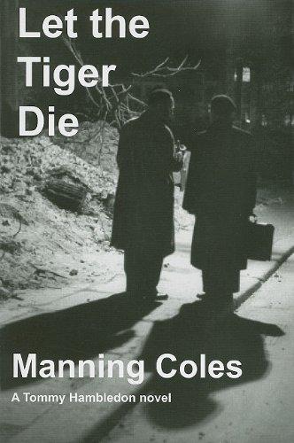 Download Let the Tiger Die (Tommy Hambledon Spy Novels) ebook