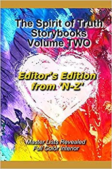 "Donde Descargar Libros Gratis The Spirit Of Truth Storybook Volume Two: Editor's Edition ""n-z"" Formato Kindle Epub"
