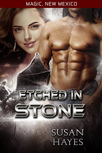 Etched In Stone (Magic, New Mexico Book ()