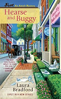 Hearse and Buggy (An Amish Mystery Book 1) by [Bradford, Laura]