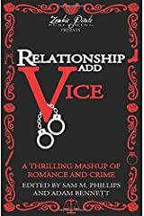 Relationship Add Vice: A Thrilling Mashup of Romance and Crime Paperback