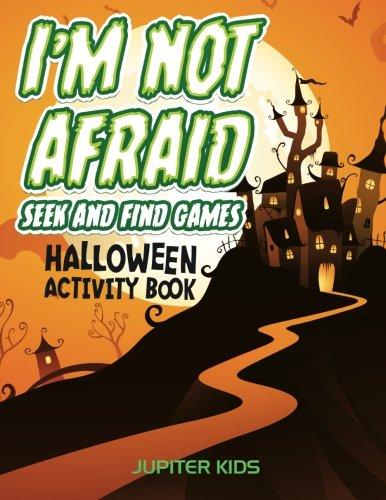 Halloween Activity Book Set - I'm Not Afraid Seek And Find Games: Halloween Activity Book