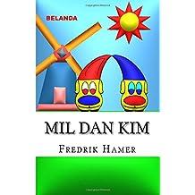 Mil dan Kim: Belanda