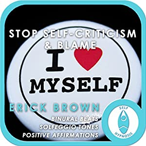 Stop Self-Criticism and Blame Speech