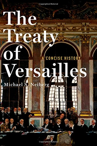 Image of The Treaty of Versailles: A Concise History