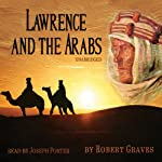 Lawrence and the Arabs | Robert Graves