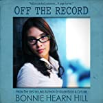 Off the Record | Bonnie Hearn Hill