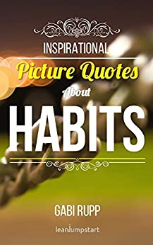 Habit Quotes Inspirational Picture Leanjumpstart ebook product image