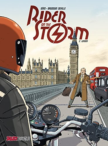 Rider on the Storm: Band 2: London