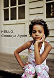 Hello, Goodbye Again, Suzette Francis, 1452075875