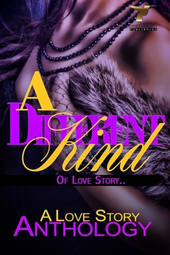 A Different Kind of Love Story: A Love Story Anthology