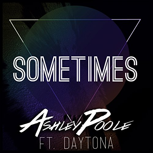 Sometimes (feat. Daytona) - Single
